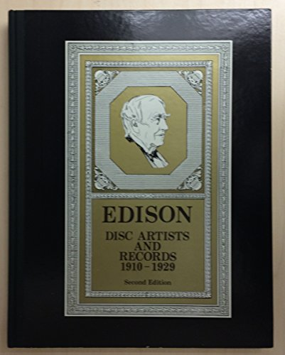 9780937612088: Edison Disc Artists and Records 1910-1929