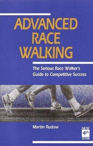 Advanced Race Walking: Martin Rudow