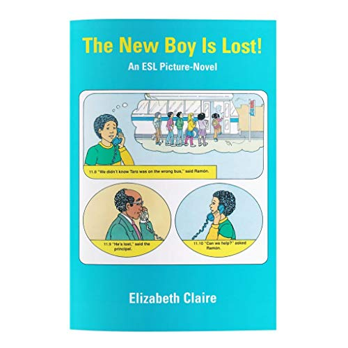 9780937630129: The New Boy Is Lost: An ESL Picture-Novel