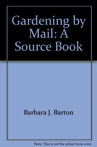 9780937633021: Gardening by mail: A source book