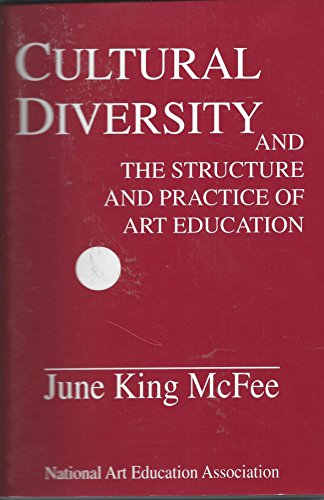 Cultural Diversity and the Structure and Practice: McFee, June King