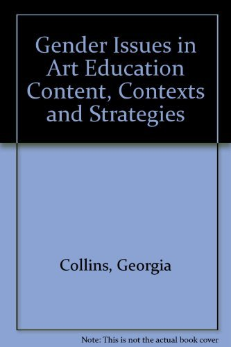 9780937652855: Gender Issues in Art Education Content, Contexts and Strategies