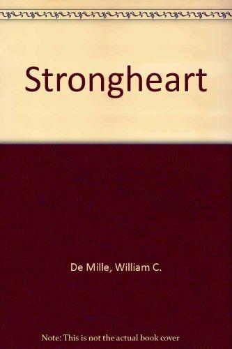 Strongheart: William C. De Mille