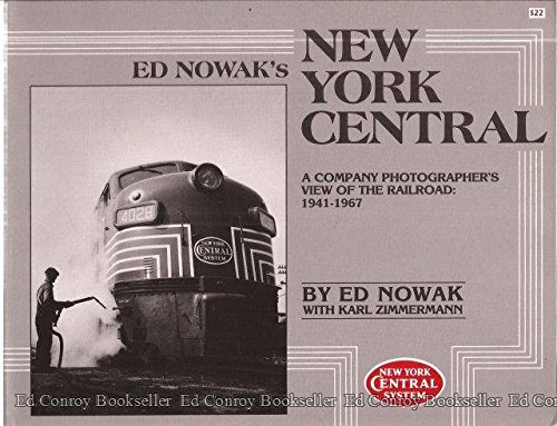 Ed Nowak's New York Central [#357 SIGNED Limited Edition Hardcover]