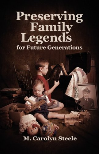 9780937660157: Preserving Family Legends for Future Generations