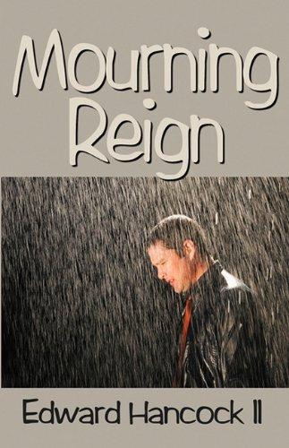 Mourning Reign: Hancock II, Edward