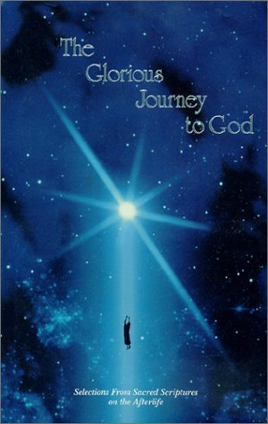 9780937661024: The Glorious Journey to God