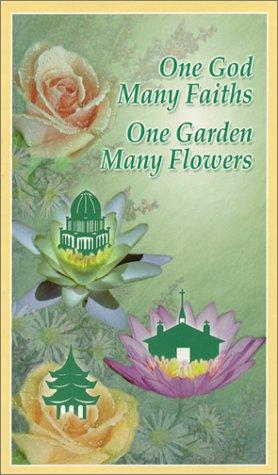 9780937661048: One God, Many Faiths; One Garden, Many Flowers