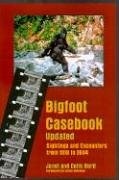 9780937663103: Bigfoot Casebook Updated: Sightings and Encounters from 1818 to 2004