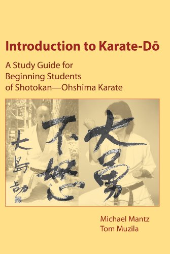 Introduction to Karate-Do: A Study Guide for Beginning Students of Shotokan-Ohshima Karate: Mantz, ...