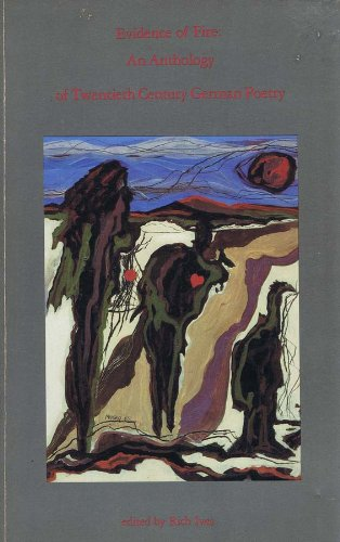 9780937669310: Evidence of Fire: An Anthology of Twentieth Century German Poetry