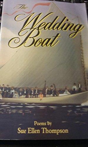The Wedding Boat: Thompson, Sue Ellen