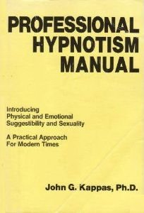 9780937671542: Professional Hypnotism Manual: Introducing Physical and Emotional Suggestibility and Sexuality