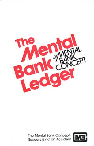 9780937671689: The Mental Bank Ledger