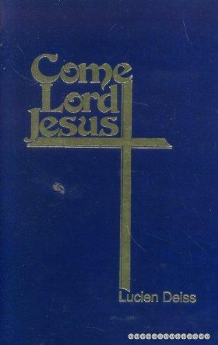 9780937690185: Come, Lord Jesus