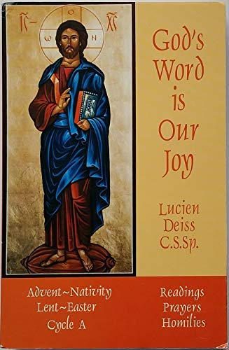 God's word is our joy: Readings, prayers, homilies (9780937690307) by Lucien Deiss