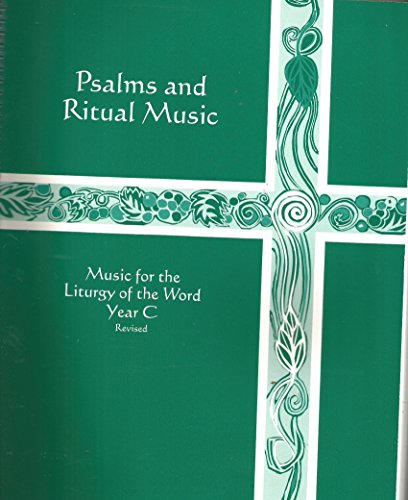 9780937690963: Psalms and Ritual Music (Music for the Liturgy of the Word Year C)