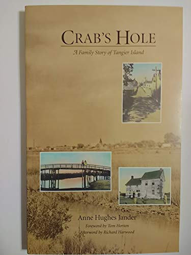 Crabs Hole : A Family Story of: A H Jander