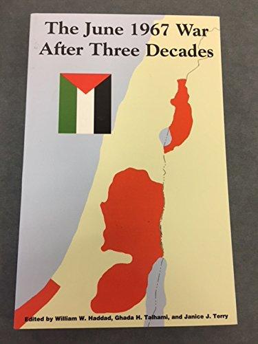 9780937694893: The June 1967 War: After Three Decades