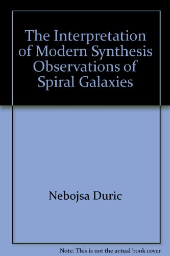 The Interpretation of Modern Synthesis Observations of Spiral Galaxies [Astronomical Society of the...