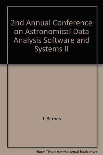 Astronomical Data Analysis Software and Systems II [Astronomical Society of the Pacific Conference ...
