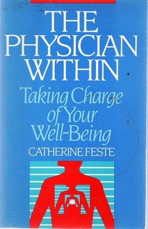 9780937721193: The physician within: Taking charge of your well being (The Wellness series)