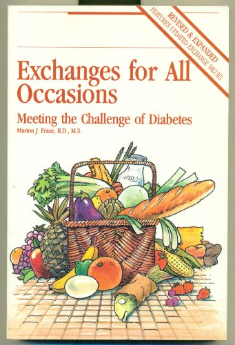 Exchanges for All Occasions: Meeting the Challenge of Diabetes