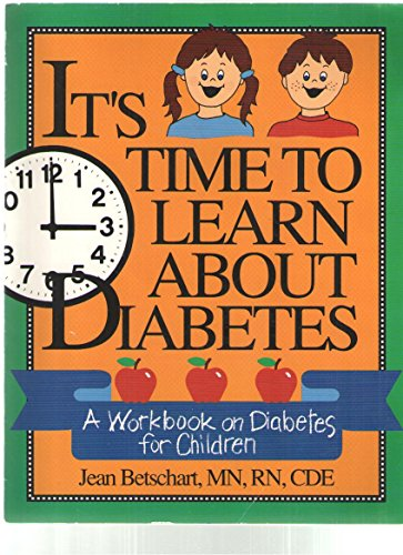 9780937721803: It's Time to Learn About Diabetes: A Basic Workbook for Children