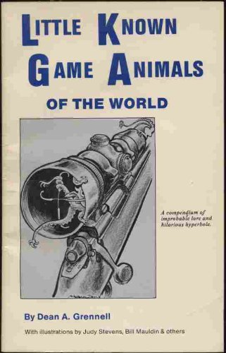 Little known game animals of the world (0937752053) by Dean A Grennell