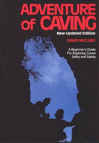Adventure of Caving: David McClurg