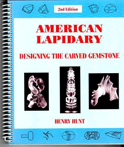9780937764053: American Lapidary: Designing the Carved Gemstone