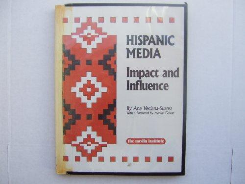Hispanic Media: Impact and Influence/4320: Veciana-Suarez, Ana