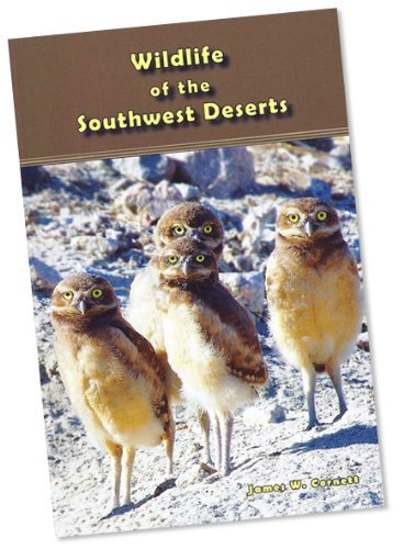 9780937794067: Wildlife of the Southwest Deserts