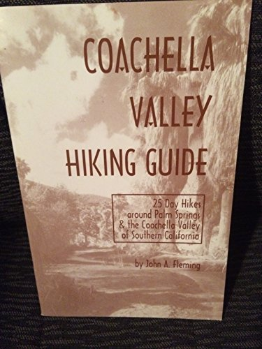 9780937794173: Coachella Valley Hiking Guide