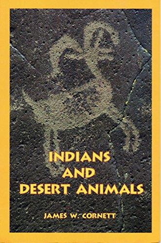 9780937794296: Indians and Desert Animals