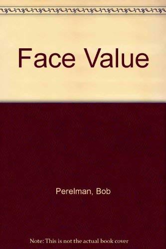 Face Value: Perelman, Bob