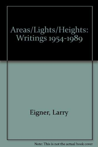 9780937804346: Areas Lights Heights: Writings 1954-1989