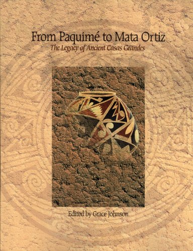 From Paquimé to Mata Ortiz: The Legacy: Johnson, Grace