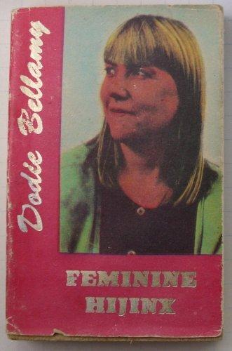 Feminine Hijinx (Hanuman Book No. 41): Dodie Bellamy