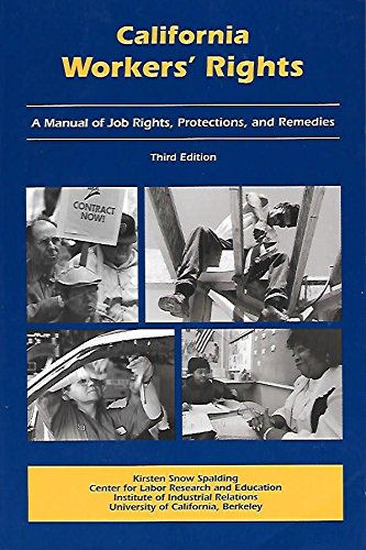 9780937817094: California Workers' Rights: A Manual of Job Rights, Protections, and Remedies