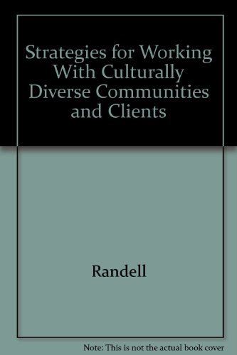 9780937821589: Strategies for Working With Culturally Diverse Communities and Clients
