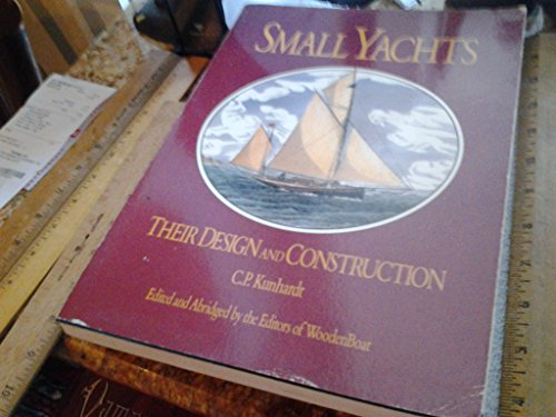 9780937822012: Small Yachts: Their Design and Construction