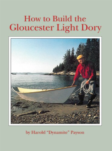 9780937822043: How to Build the Gloucester Light Dory