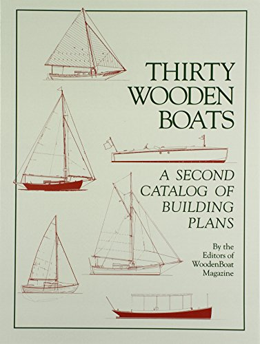 9780937822159: Thirty Wooden Boats: A Second Catalog of Building Plans