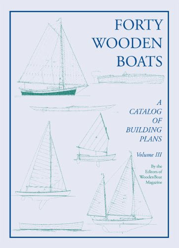 9780937822326: Forty Wooden Boats: A Third Catalog of Building Plans