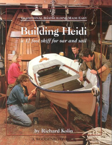 9780937822401: Traditional Boatbuilding Made Easy: A 12 Foot Skiff for Oar and Sail