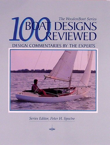 9780937822449: 100 Boat Designs Reviewed: Design Commentaries by the Experts