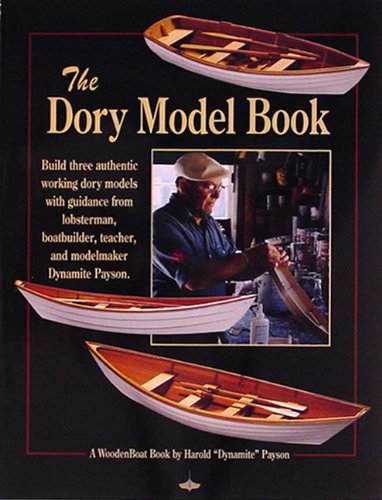 9780937822456: The Dory Model Book: A Woodenboat Book