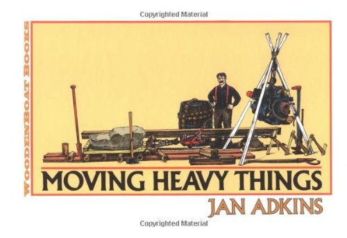 9780937822821: Moving Heavy Things