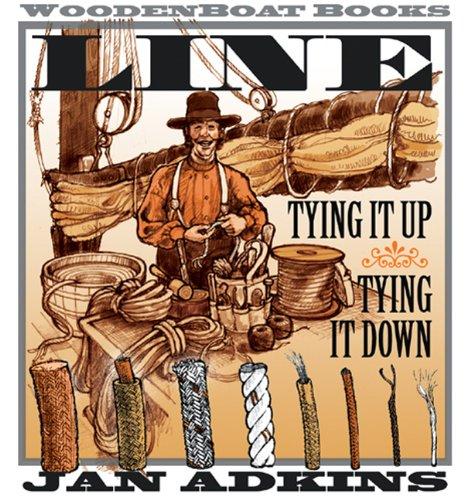 9780937822838: Line: Tying It Up, Tying It Down